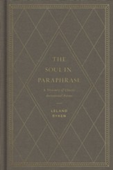 The Soul in Paraphrase: A Treasury of Classic Devotional Poems - eBook