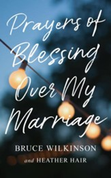 Prayers of Blessing over My Marriage - eBook