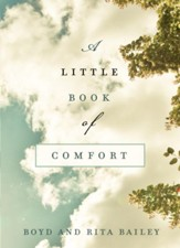 A Little Book of Comfort: Healing Reflections for Those Who Hurt - eBook