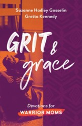 Grit and Grace: Devotions for Warrior Moms - eBook