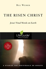 The Risen Christ: Jesus' Final Words on Earth - eBook