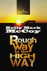 Rough Way to the High Way - eBook