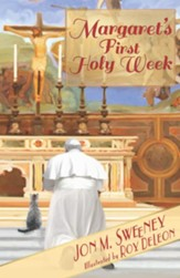Margaret's First Holy Week - eBook