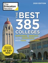 The Best 384 Colleges, 2020 Edition: In-Depth Profiles & Ranking Lists to Help Find the Right College For You - eBook