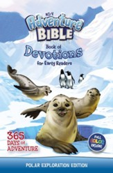 NIrV Adventure Bible Book of Devotions for Early Readers: Polar Exploration Edition: 365 Days of Adventure - eBook