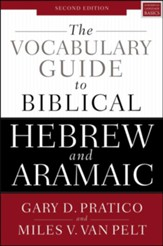 The Vocabulary Guide to Biblical Hebrew and Aramaic: Second Edition - eBook