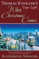 Thomas Kinkade's Cape Light: When Christmas Comes / Digital original - eBook