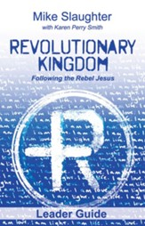 Revolutionary Kingdom Leader Guide: Following the Rebel Jesus - eBook