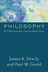 Philosophy: A Christian Introduction - eBook