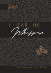 TPT: I Hear His Whisper (faux): Encounter God's Heart for You - eBook
