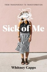 Sick of Me: from Transparency to Transformation - eBook