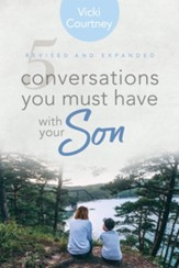 5 Conversations You Must Have with Your Son, Revised and Expanded Edition - eBook