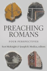 Preaching Romans: Four Perspectives - eBook