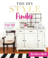 The DIY Style Finder: Discover Your Unique Style and Decorated It Yourself - eBook