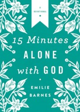 15 Minutes Alone with God Deluxe Edition - eBook