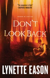 Don't Look Back: A Novel - eBook Women of Justice Series #2