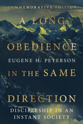 A Long Obedience in the Same Direction: Discipleship in an Instant Society - eBook