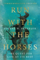 Run with the Horses: The Quest for Life at Its Best - eBook
