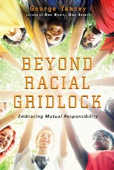 Beyond Racial Gridlock: Embracing Mutual Responsibility - eBook