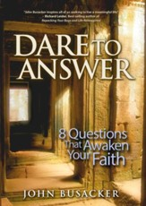 Dare to Answer: 8 Questions that Awaken Your Faith - eBook