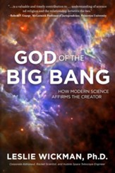 God of the Big Bang: How Modern Science Affirms the Creator - eBook