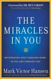 The Miracles In You: Recognizing God's Amazing Work In You and Through You / Digital original - eBook