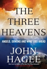 The Three Heavens: Angels, Demons and What Lies Ahead / Digital original - eBook