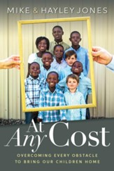 At Any Cost: Overcoming Every Obstacle to Bring Our Children Home - eBook