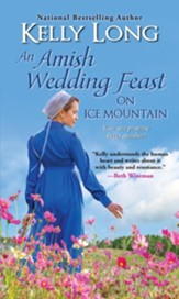 An Amish Wedding Feast on Ice Mountain / Digital original - eBook