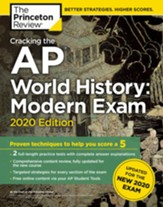 Cracking the AP World History: Modern Exam, 2020 Edition: Practice Tests & Proven Techniques to Help You Score a 5 - eBook