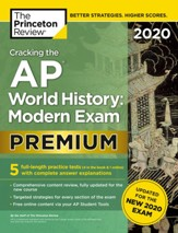 Cracking the AP World History: Modern Exam 2020, Premium Edition: 5 Practice Tests + Complete Content Review - eBook