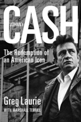 Johnny Cash: The Redemption of an American Icon - eBook