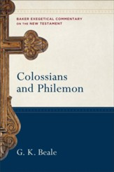 Colossians and Philemon (Baker Exegetical Commentary on the New Testament) - eBook