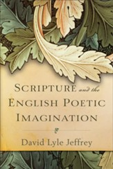 Scripture and the English Poetic Imagination - eBook