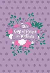 365 Days of Prayer for Mothers - eBook