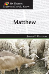 Six Themes in Matthew Everyone Should Know - eBook