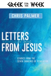 Letters from Jesus: Studies from the Seven Churches of Revelation - eBook