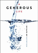 A Generous Life: 28 Days of Devotion - eBook
