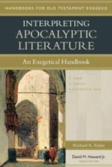 Interpreting Apocalyptic Literature: An Exegetical Handbook - eBook