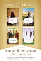 The Amish Homestead Collection: A Place at Our Table, Room on the Porch Swing, A Seat by the Hearth, A Welcome at Our Door / Digital original - eBook