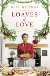 Loaves of Love: An Amish Christmas Bakery Story / Digital original - eBook