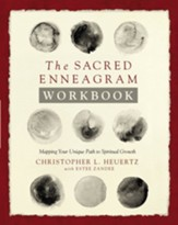 The Sacred Enneagram Workbook: Mapping Your Unique Path to Spiritual Growth - eBook
