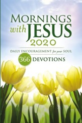 Mornings with Jesus 2020: Daily Encouragement for Your Soul - eBook