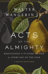 Acts of the Almighty: Meditations on the Story of God for Every Day of the Year - eBook