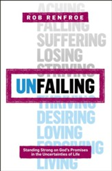 Unfailing: Standing Strong on God's Promises in the Uncertainties of Life - eBook