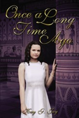 Once, A Long Time Ago - eBook