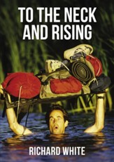 To The Neck and Rising - eBook