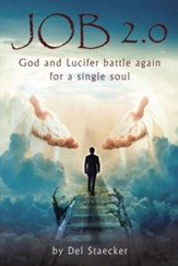 Job 2.0: God and Lucifer battle again for a single soul - eBook