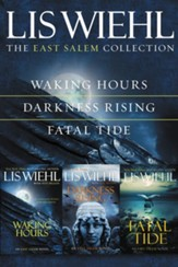The East Salem Collection: Waking Hours, Darkness Rising, Fatal Tide / Digital original - eBook