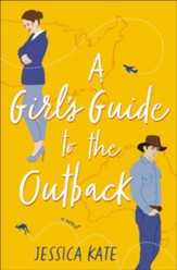 A Girl's Guide to the Outback - eBook